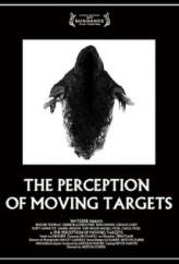 The Perception of Moving Targets  afişi