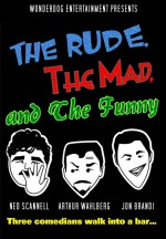 The Rude, the Mad, and the Funny (2014) afişi