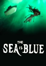 The Sea is Blue (2015) afişi