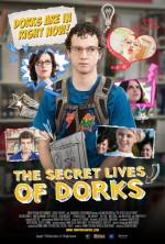 The Secret Lives Of Dorks (2013) afişi