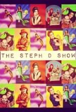 The Steph D Show
