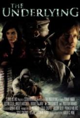The Underlying (2012) afişi