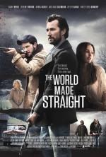 The World Made Straight (2015) afişi