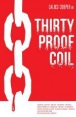 Thirty Proof Coil