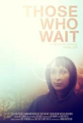 Those Who Wait (2013) afişi