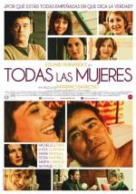 Todas las mujeres (2013) afişi