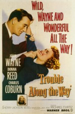 Trouble Along The Way (1953) afişi