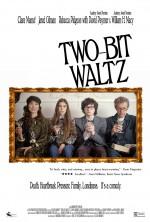 Two-Bit Waltz (2014) afişi