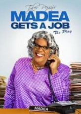 Tyler Perry's Madea Gets a Job (2013) afişi