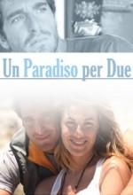 Un Paradiso Per Due (2010) afişi