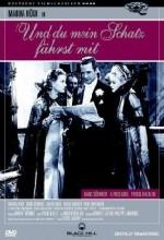 Und Du Mein Schatz Fährst Mit (1937) afişi