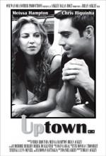 Uptown (2009) afişi