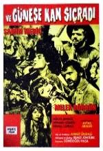 Ve Güneşe Kan Sıçradı (1972) afişi