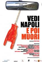 Vedi Napoli E Poi Muori (2006) afişi