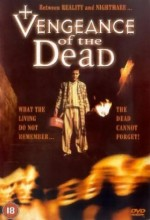Vengeance Of The Dead (2001) afişi