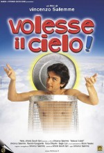 Volesse Il Cielo! (2002) afişi