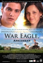 War Eagle, Arkansas (2007) afişi