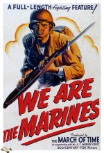 We Are The Marines (1942) afişi