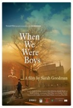 When We Were Boys (2009) afişi