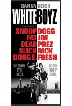 Whiteboyz (1999) afişi