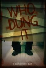 Who Dung ıt? (2011) afişi