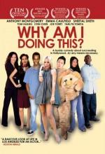 Why Am ı Doing This? (2009) afişi