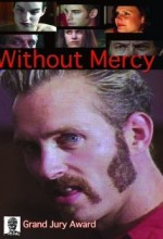Without Mercy (2005) (2005) afişi