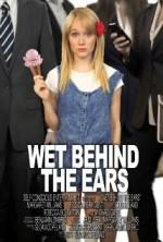 Wet Behind the Ears (2013) afişi