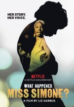 What Happened, Miss Simone? (2015) afişi