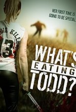 What's Eating Todd? (2016) afişi