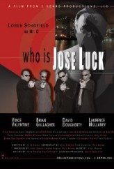 Who Is Jose Luck? (2010) afişi