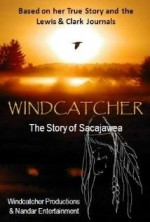 Windcatcher: The Story of Sacajawea (2015) afişi