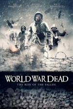 World War Dead: Rise of the Fallen (2015) afişi
