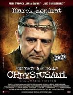 Wszyscy Jestesmy Chrystusami (2006) afişi