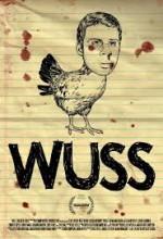 Wuss (2011) afişi