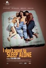 Yalnız Yatmak İstemiyorum