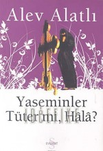 Yaseminler Tüter Mi Hala? (1) afişi