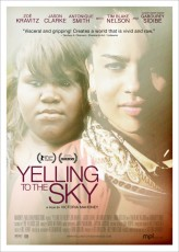 Yelling To The Sky (2011) afişi