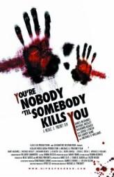 You're Nobody 'til Somebody Kills You (2012) afişi