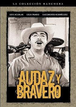 Audaz Y Bravero