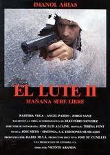 El Lute ıı: Mañana Seré Libre
