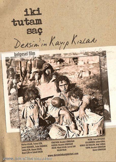 Iki Tutam Saç: Dersim'in Kayıp Kızları