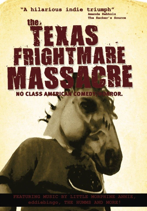 Texas Frightmare Massacre