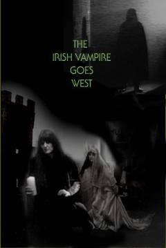 The ırish Vampire Goes West