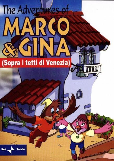 The Adventures of Marco & Gina (Sopra i tetti di Venezia)