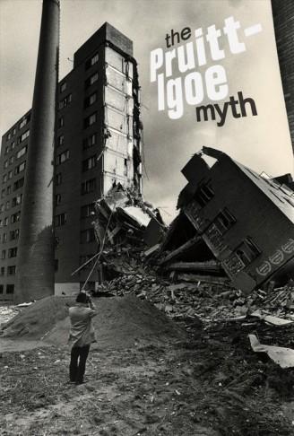 The Pruitt - lgoe Myth
