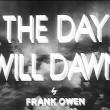 The Day Will Dawn Resimleri