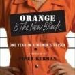 Orange Is the New Black Sezon 1 Resimleri