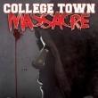College Town Massacre  Resimleri