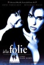 À La Folie (1994) afişi